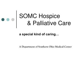 SOMC Hospice 	& Palliative Care