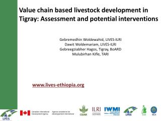 Value chain based livestock development in  Tigray : Assessment and potential interventions