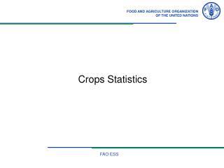 Crops Statistics