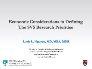 Louis L. Nguyen, MD, MBA, MPH Division of Vascular & Endovascular Surgery