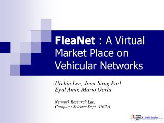 FleaNet : A Virtual Market Place on Vehicular Networks