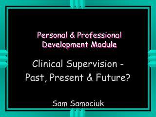 Personal & Professional Development Module