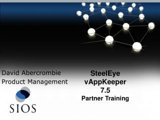 SteelEye vAppKeeper 7.5 Partner Training