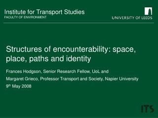 Structures of encounterability: space, place, paths and identity