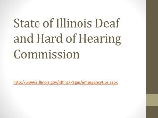 State of Illinois Deaf and Hard of Hearing Commission