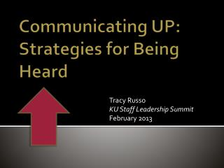 Communicating UP: Strategies for Being Heard