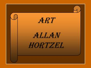 ART  Allan Hortzel