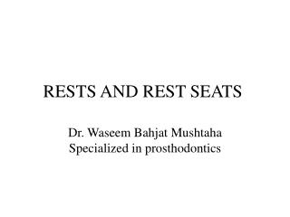 RESTS AND REST SEATS