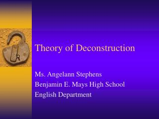 Theory of Deconstruction