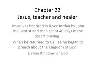 Chapter 22 Jesus, teacher and healer