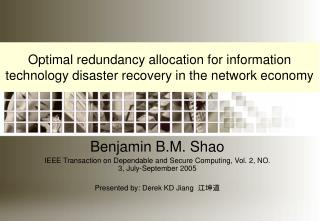 Optimal redundancy allocation for information technology disaster recovery in the network economy