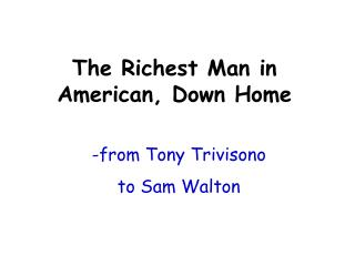 -from Tony Trivisono  to Sam Walton