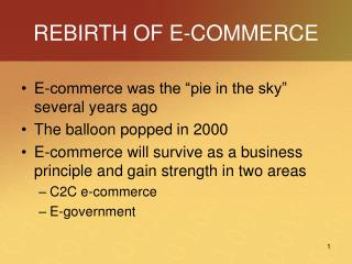 REBIRTH OF E-COMMERCE