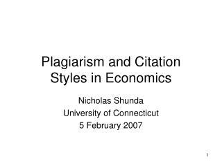 Plagiarism and Citation       Styles in Economics