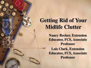 Getting Rid of Your Midlife Clutter