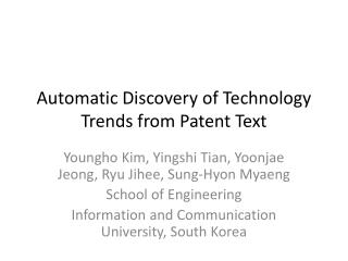 Automatic Discovery of Technology Trends from Patent Text