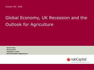 Global Economy, UK Recession and the Outlook for Agriculture