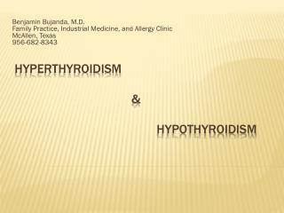 HYPERthyroidism  &  HYPOthyroidism