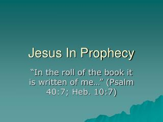 Jesus In Prophecy