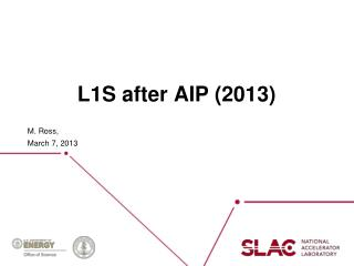 L1S after AIP (2013)