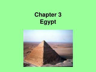 Chapter 3 Egypt