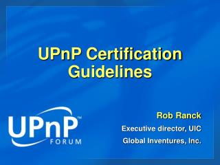 UPnP Certification Guidelines