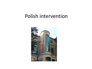 Polish intervention
