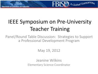 IEEE Symposium on Pre-University Teacher Training