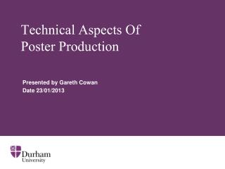 Technical Aspects Of  Poster Production