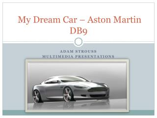 My Dream Car – Aston Martin DB9