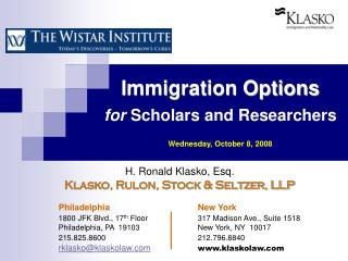 Immigration Options for  Scholars and Researchers Wednesday, October 8, 2008