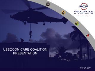 USSOCOM CARE COALITION  PRESENTATION