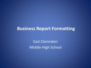 Business Report Formatting