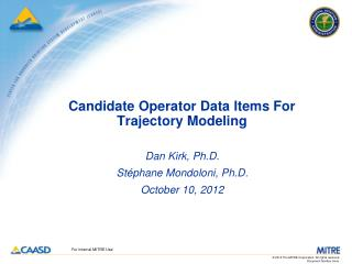 Candidate Operator Data Items For Trajectory Modeling