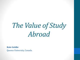 The Value of Study Abroad