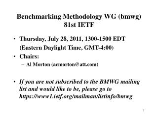 Benchmarking Methodology WG (bmwg) 81st IETF