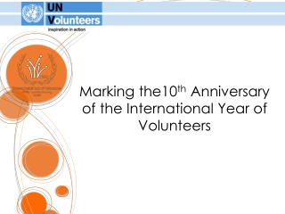 Marking the10th Anniversary of the International Year of Volunteers