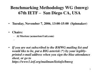 Benchmarking Methodology WG (bmwg) 67th IETF –   San Diego CA, USA
