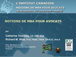 Les  30  septembre & 1 er  octobre 2009  –  Montréal