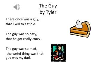 The Guy by Tyler