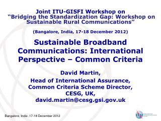 Sustainable Broadband Communications: International Perspective – Common Criteria