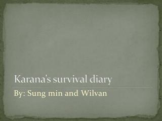 Karana's survival diary