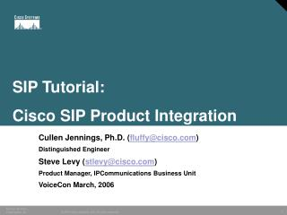 SIP Tutorial:  Cisco SIP Product Integration
