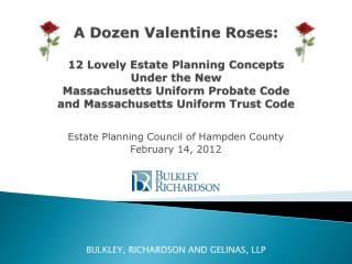 Estate Planning Council of Hampden County February 14, 2012