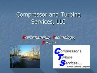 Compressor and Turbine Services, LLC