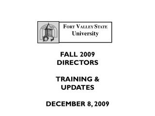 F ORT V ALLEY  S TATE  University