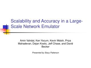 Scalability and Accuracy in a Large-Scale Network Emulator