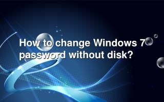 How to change forgotten Windows 7 password without disk