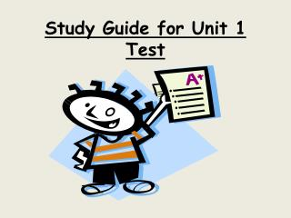 Study Guide for Unit 1 Test