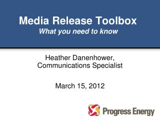 Media Release Toolbox What you need to know